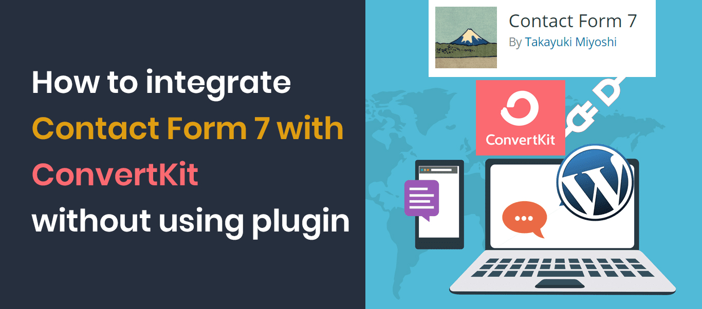 contact form 7 integration with ConvertKi without using plugint